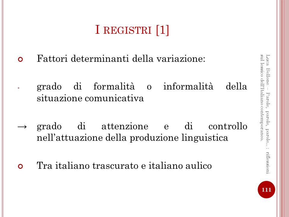 I registri [1] Fattori determinanti della variazione: